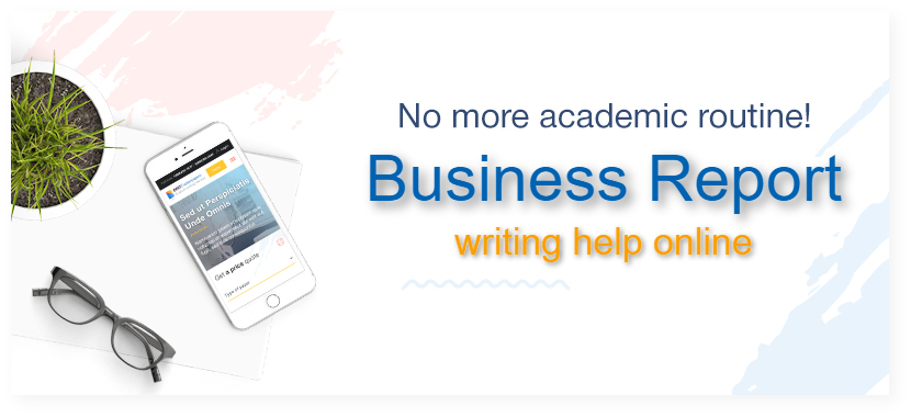 Write My Business Report Online